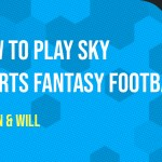 How To Play Sky Sports Fantasy Football – An Absolute Beginners Guide