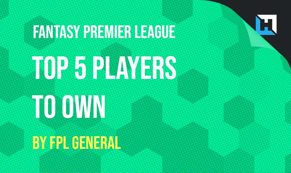 The Top Five players to own in Fantasy Premier League 2019/20 according to @FPLGeneral