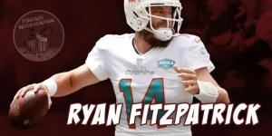 Ryan Fitzpatrick now Quarterbacks the Washington Football Team