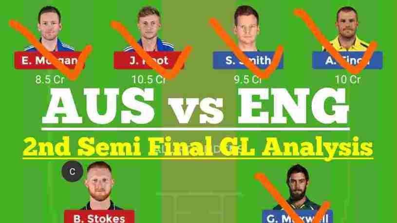 AUS vs ENG 2nd Semi Final Dream11 Prediction