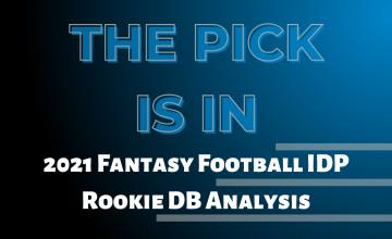 2021 Fantasy Football IDP Rookie DB Analysis