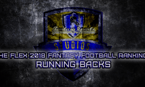 The Flex 2018 Fantasy Football Running Back Rankings for 2018