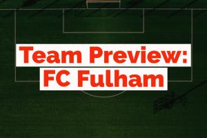 Fanteam Premier League 1M: Fulham Fantasy preview