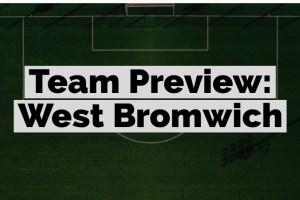 Fanteam Premier League 1M: West Bromwich Fantasy preview