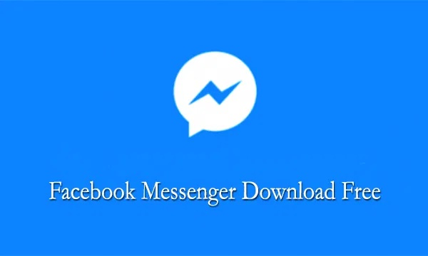 Facebook Messenger Download Free