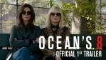 FIRST LOOK: Ocean's 8 - Official Trailer