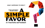 FIRST LOOK: A Simple Favor - Official Trailer
