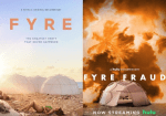 REVIEW: FYRE Festival Documentary - from Hulu and Netflix