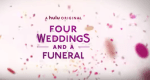 FIRST LOOK: Four Weddings and a Funeral on Hulu - Official Trailer