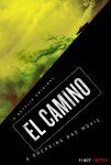 FIRST LOOK: EL CAMINO: A BREAKING BAD MOVIE - Official Trailer