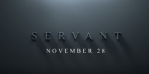 FIRST LOOK: Servant from M Night Shyamalan on Apple TV+  - Official Trailer