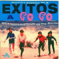 Exitos A Go Go: 60's Teenbeat South Of The Border [1966]