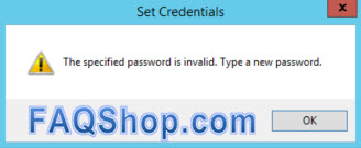 IIS - The specified password is invalid. Type a new password.