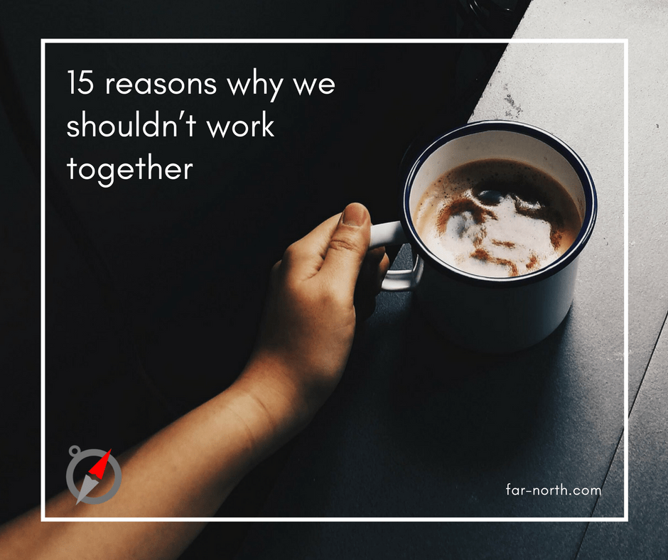 coaching 15 reasons not to work with me