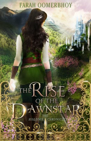 The Rise of the Dawnstar by Farah Oomerbhoy