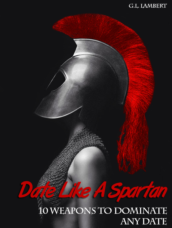 How To Date Like A Spartan