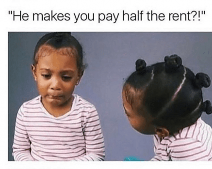 pay half the rent