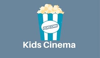 Kids Cinema