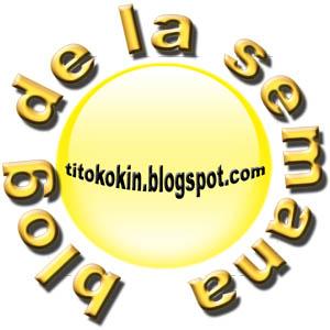Mejor blog de la semana - Por Tito Kokin