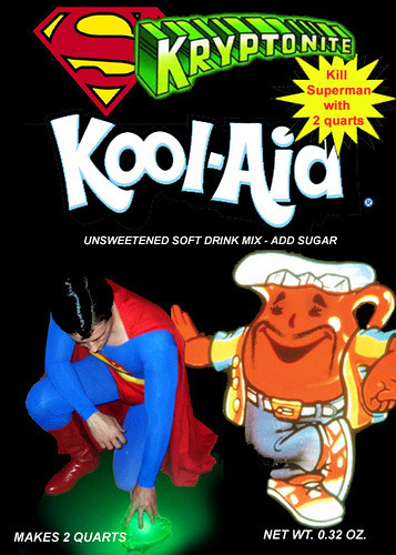 Kryptonite Kool-Aid