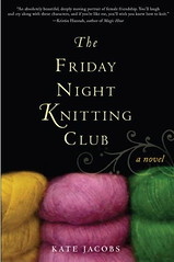The Friday Night Knitting Club (by Brian Sawyer)