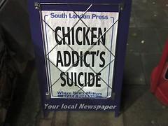 Funny South London Press Headline: CHICKEN ADD...