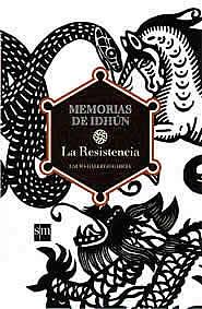 Memorias de Idhún-La Resistencia/Laura Gallego Garcia/SM
