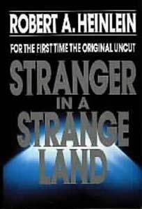 stranger in a strange land uncut