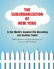 The Suburbanization of New York