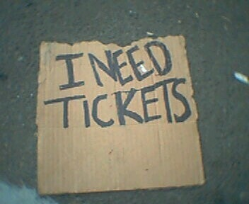 I Need Tickets