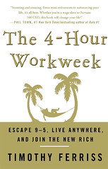 The 4-Hour Workweek, Tim Ferris