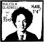 Malcolm Gladwell: Scarcity of Social Capitalization