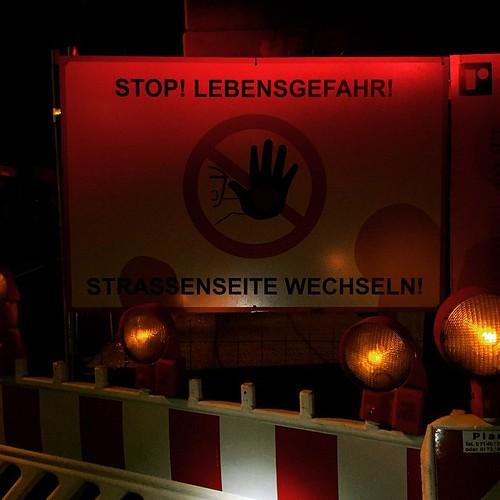 STOP! LEBENSGEFAHR!  @ #Hackerstreet #0711 #Stuttgart