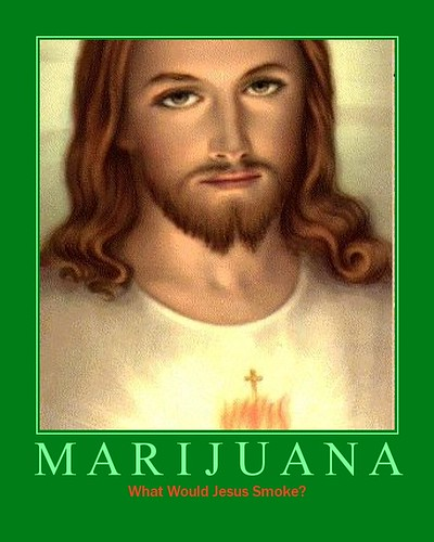 "Jesus Christ creates hate -- look how easy it is to make them spew hate - ""MARIJUANA - What Would Jesus Smoke?"" - Jesus used (not smoked) Cannabis, says the Hebrew University in Jerusalem, and many others"