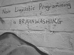 Neuro Linguistic Programming is BRAINWASHING