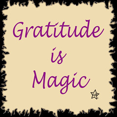 Gratitude is Magic