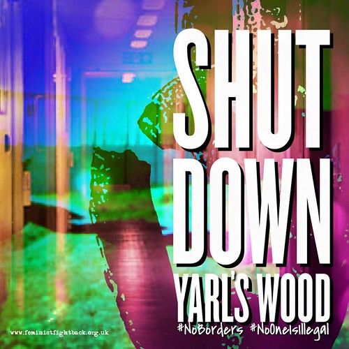 #ShutDownYarlsWood