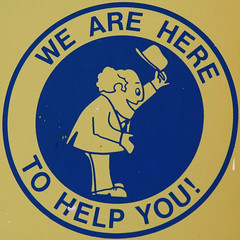 WE ARE HERE - TO HELP YOU!