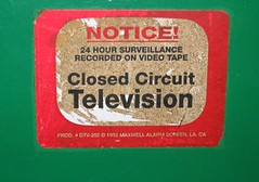 """Notice! Closed Circuit Television"" ..."