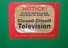 """""""Notice! Closed Circuit Television"""" ..."""