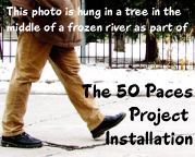 The 50 Paces Project - An Installation