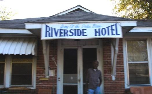 Riverside Hotel, Clarksdale MS