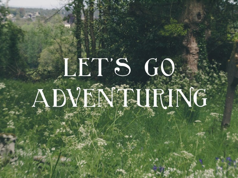 Let's Go Adventuring