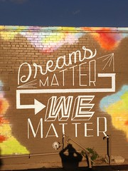 1673 Dreams Matter We Matter