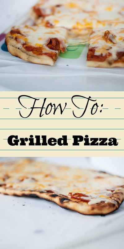 How To: Grilled Pizza