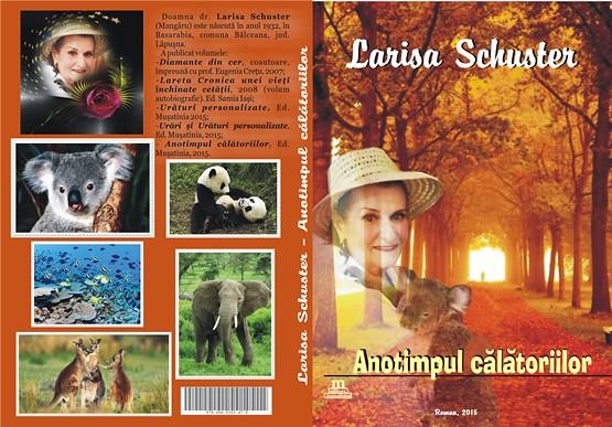 ,,Anotimpul călătoriilor,, - Larisa Schuster