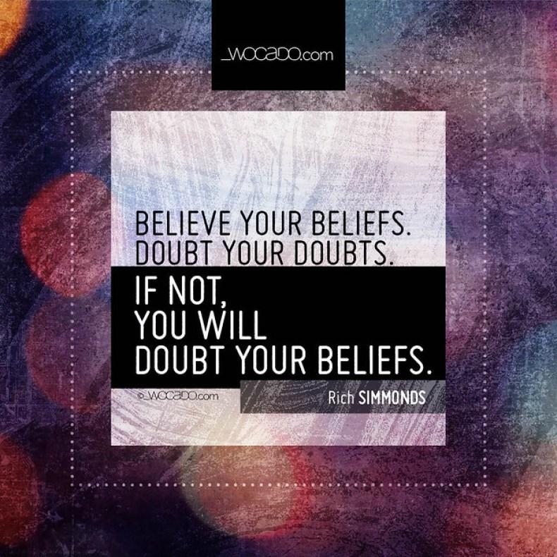 Believe your beliefs by WOCADO.com