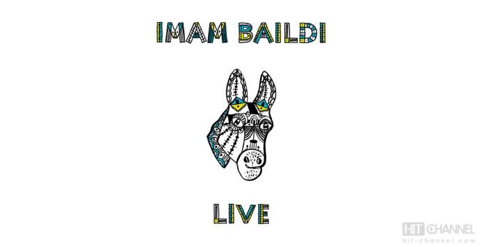 Imam Baildi Live - Hit Channel