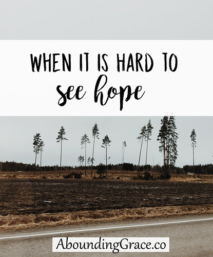 When It Is Hard to See Hope