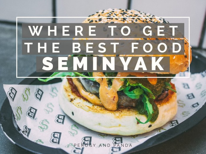 WHERE TO GET THE BEST FOOD IN SEMINYAK (A Bali Eating Guide)